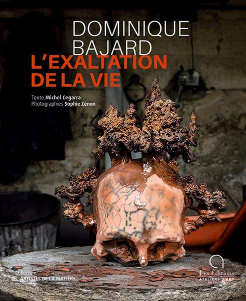 Dominique Bajard, L'exaltation de la vie