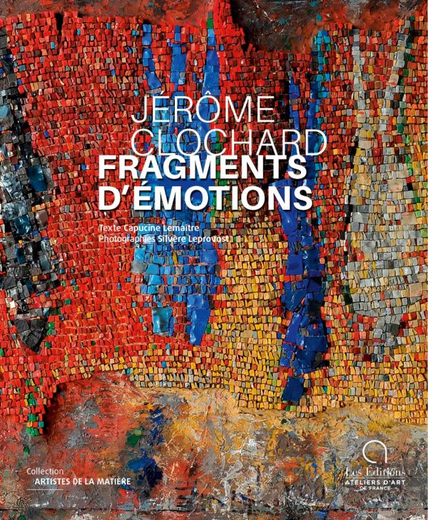 Jérôme Clochard, Fragments d'émotions