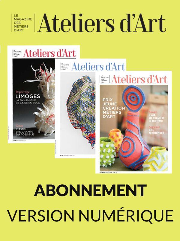 Abonnement numérique Ateliers d'Art 1 an