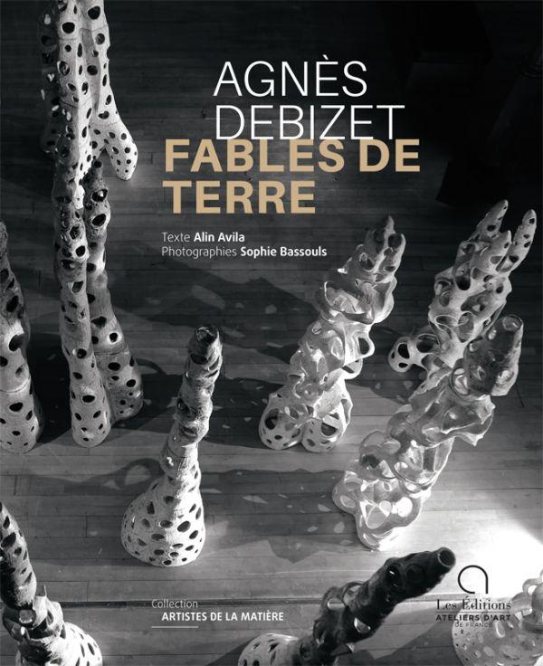 Agnés Debizet, fables de terre