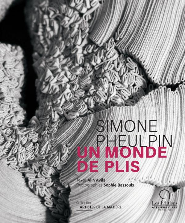 Simone Pheulpin, Un monde de plis