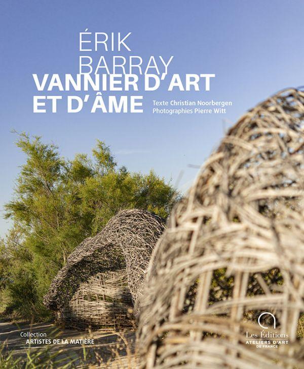 Erik Barray, Vannier d'art et d'âme