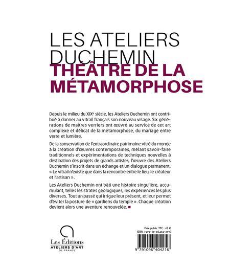 Les Ateliers Duchemin, Théâtre de la métamorphose