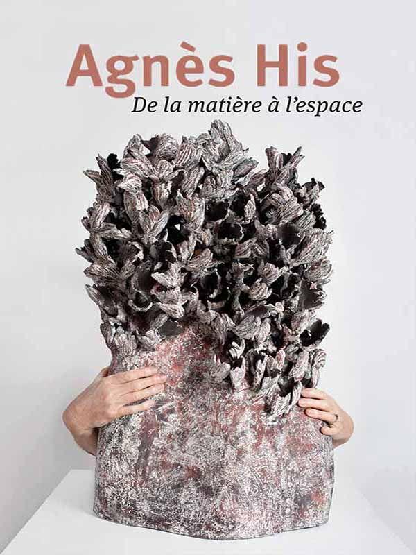 Agnès His, De la matière à l'espace