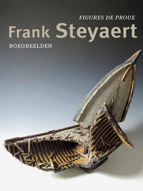 Frank Steyaert, Figures de proue / Boegbeelden