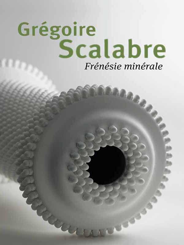 Grégoire Scalabre, frénésie minérale