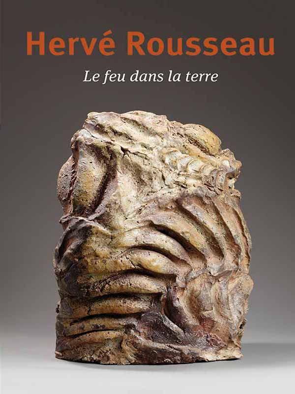 Hervé Rousseau, Le feu dans la terre