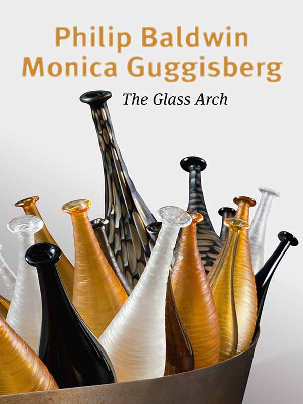 Philip Baldwin et Monica Guggisberg, L'arche de verre