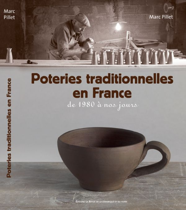 Poterie traditionnelle en France - De 1980 à nos jours
