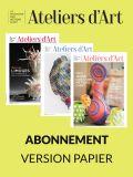 Abonnement papier au Magazine Ateliers d'Art - Editions Ateliers d'Art de France