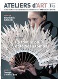 Magazine Ateliers d'Art N° 112 numérique - Editions Ateliers d'Art de France