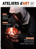 Magazine Ateliers d'Art N°127 numérique - Editions Ateliers d'Art de France