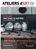Magazine Ateliers d'Art N°130 numérique - Editions Ateliers d'Art de France