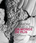 Simone Pheulpin, Un monde de plis - Editions Ateliers d'Art de France