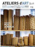 Magazine Ateliers d'Art N°102 - Editions Ateliers d'Art de France