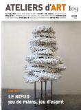 Magazine Ateliers d'Art N°109 - Editions Ateliers d'Art de France