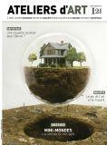 Magazine Ateliers d'Art N°121 - Editions Ateliers d'Art de France