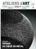 Magazine Ateliers d'Art N°92 - Editions Ateliers d'Art de France