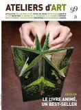 Magazine Ateliers d'Art N°99 - Editions Ateliers d'Art de France