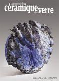 Revue de la Céramique et du Verre - 225 - Métiers d'art - Editions Ateliers d'Art de France