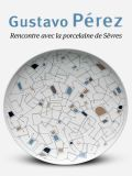 Gustavo Pérez, Rencontre avec la porcelaine de Sévres - Editions Ateliers d'Art de France