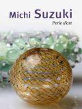 Michi Suzuki, Perle d'art - Editions Ateliers d'Art de France