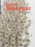 Virginie Besengez, À bout portant - Editions Ateliers d'Art de France