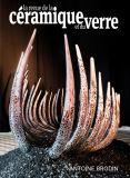 Revue de la Céramique et du Verre - N°222 - Editions Ateliers d'Art de France
