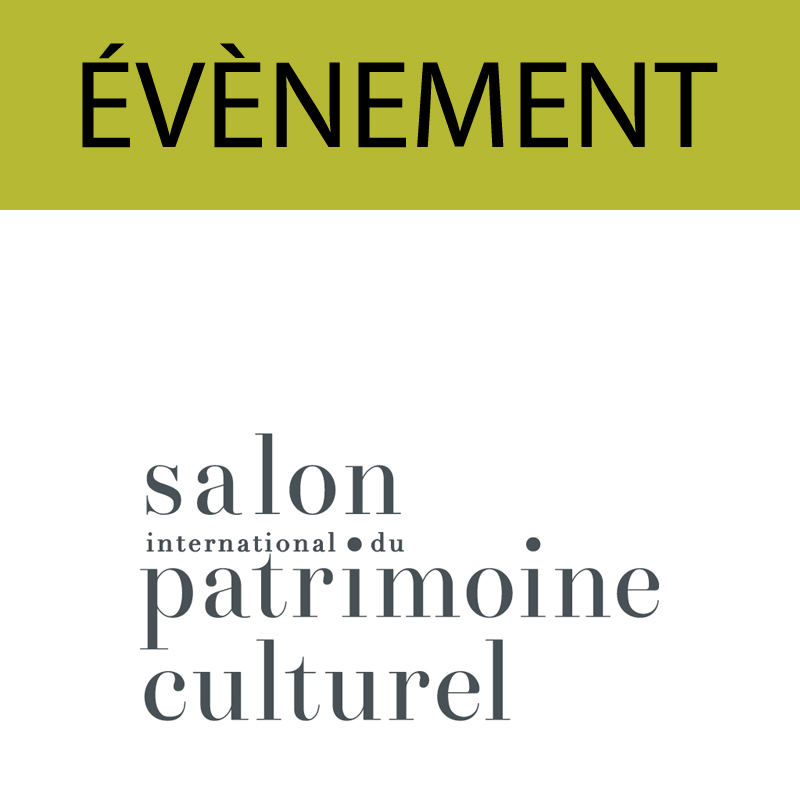 Salon International du Patrimoine Culturel  - Du 25 au 28 octobre 2018